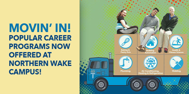 Popular career programs at Northern Wake campus